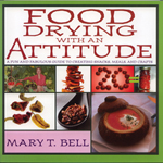 """Nesco Food Drying With An Attitude by Mary Bell Brand New, The Nesco MB-1 """"Food Drying With An Attitude"""" is a fun and fabulous guide to create snacks, meals and crafts"